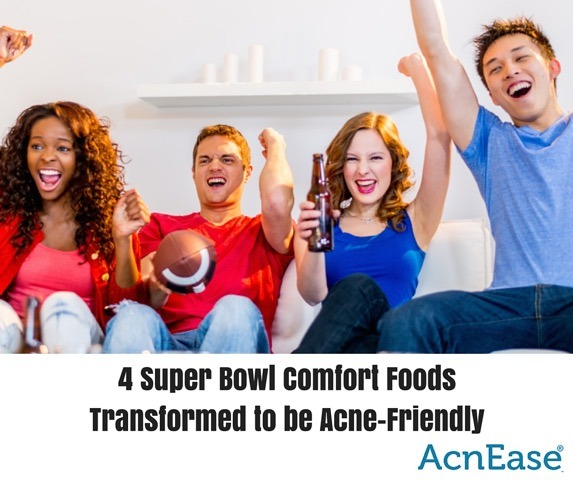 4 Super Bowl Comfort Foods Transformed to be Acne-Friendly