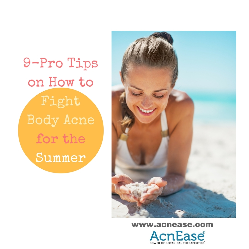 9-Pro Tips on How to Fight Body Acne for the Summer