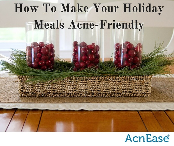 How to Make Your Holiday Meals Acne-Friendly